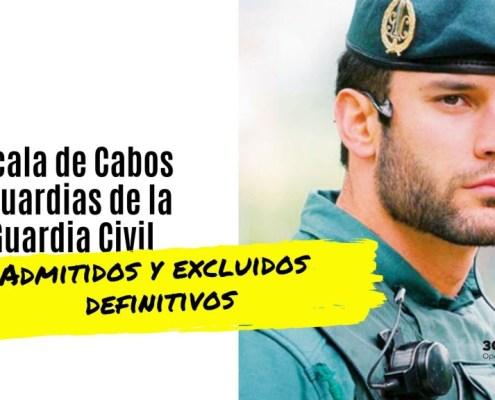 Lista admitidos y excluidos oposicion Guardia Civil 2019
