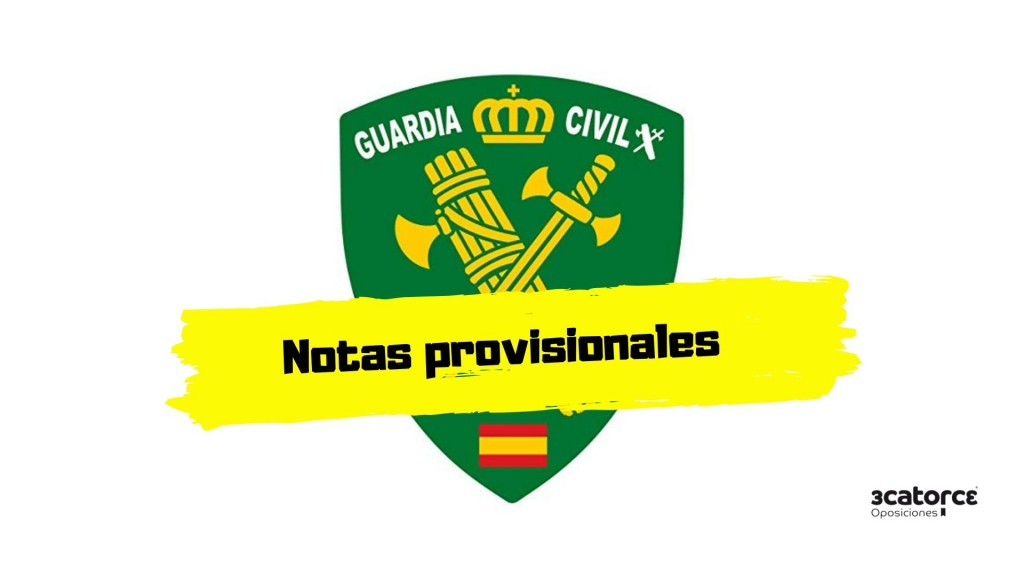 Notas-provisionales-examen-Guardia-Civil-2019 Notas provisionales examen Guardia Civil 2019