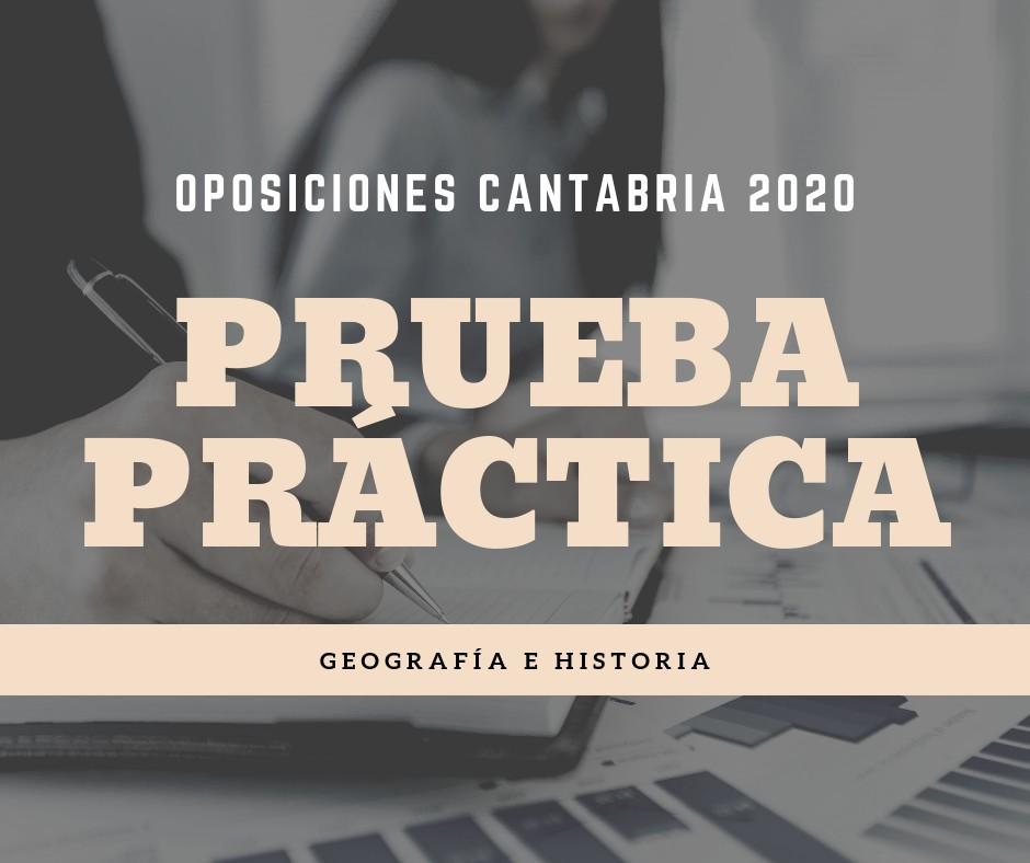 Prueba-practica-oposiciones-Geografia-Historia-Cantabria Prueba practica oposiciones Geografia Historia Cantabria