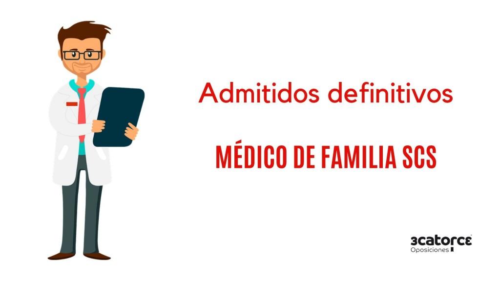 Admitidos-definitivos-oposicion-Medico-Familia-2019-SCS Admitidos definitivos oposicion Medico Familia 2019 SCS