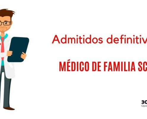Admitidos definitivos oposicion Medico Familia 2019 SCS