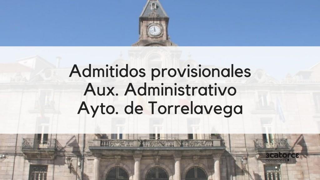 Admitidos-provisionales-Auxiliar-Administrativo-Torrelavega-2019 Admitidos provisionales Auxiliar Administrativo Torrelavega 2019