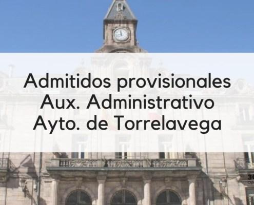 Admitidos provisionales Auxiliar Administrativo Torrelavega 2019