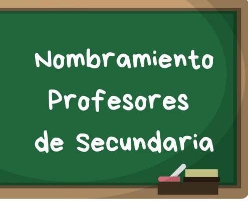 Nombramiento profesores secundaria oposicion 2018
