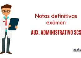 Resultado-definitivos-examen-Auxiliar-Administrativo-SCS-2019 Fecha definitiva examen oposicion Auxiliar Enfermeria SCS Cantabria