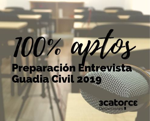 100% aptos preparacion entrevista Guardia Civil 2019