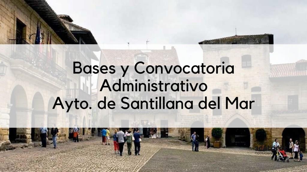 Bases-y-convocatoria-oposicion-Administrativo-Santillana-del-Mar-2019 Bases y convocatoria oposicion Administrativo Santillana del Mar 2019