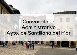 Convocatoria-plazas-Administrativo-Santillana-del-Mar-2019 Test Auxiliar Administrativo Santander