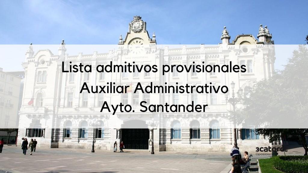 Lista-admitivos-provisionales-auxiliar-administrativo-Santander-2019 Lista admitivos provisionales auxiliar administrativo Santander 2019