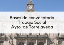 Bases-oposicion-Trabajo-Social-Torrelavega-2019 Oposicion Tecnico Educacion Infantil Barcena de Cicero Cantabria