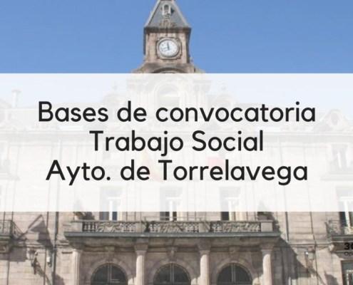 Bases oposicion Trabajo Social Torrelavega 2019