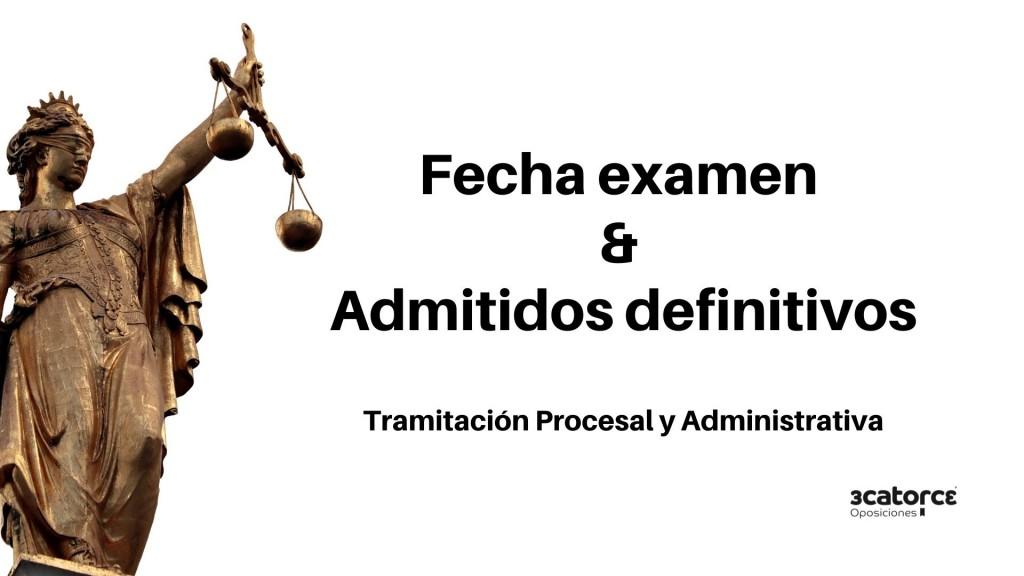Admitidos-definitivos-y-Fecha-examen-Tramitacion-Procesal-2019 Admitidos definitivos y Fecha examen Tramitacion Procesal 2019