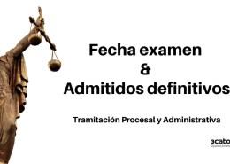 Admitidos-definitivos-y-Fecha-examen-Tramitacion-Procesal-2019 Concurso-oposicion en las proximas oposiciones Justicia