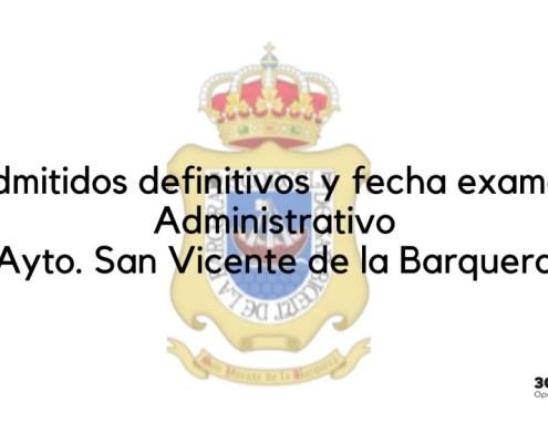 Admitidos definitivos y fecha examen Administrativo San Vicente de la Barquera