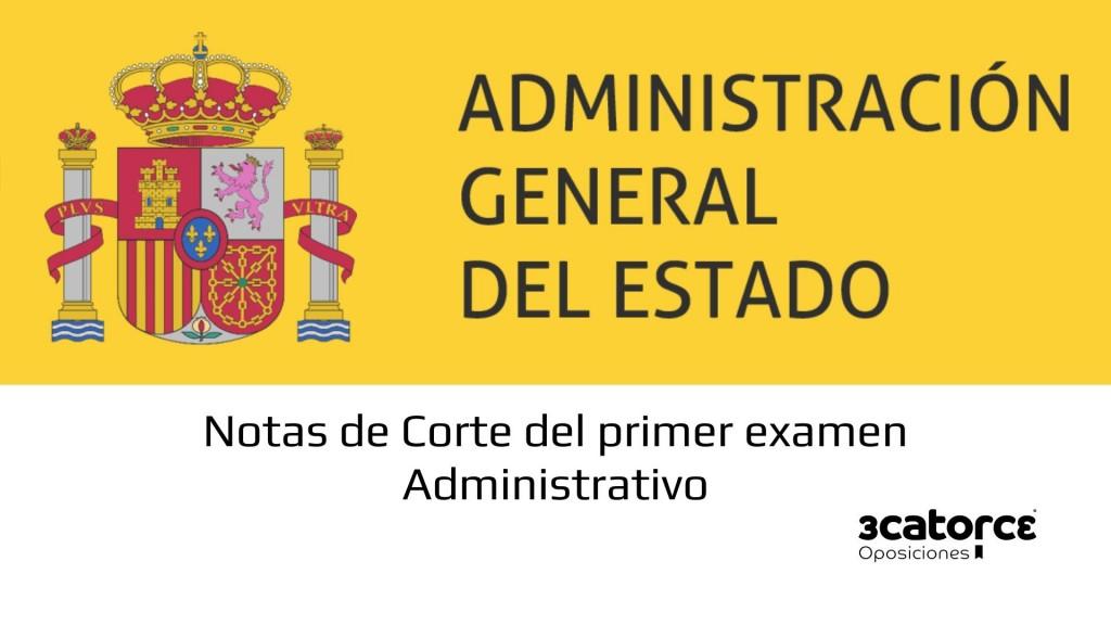 Notas-de-corte-primer-examen-Administrativo-Estado-2019 Notas de corte primer examen Administrativo Estado 2019