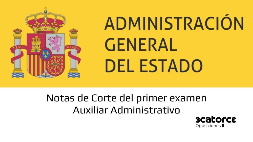 Notas-de-corte-primer-examen-Auxiliar-Administrativo-Estado-2019 Notas de corte primer examen Auxiliar Administrativo Estado 2019