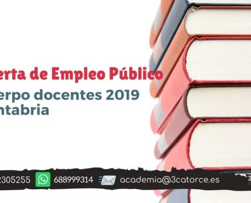 Oferta Empleo cuerpos docentes 2019 Cantabria