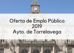 Oferta-Empleo-Publico-Torrelavega-2019 Acuerdo para lanzar la gran oferta empleo publico