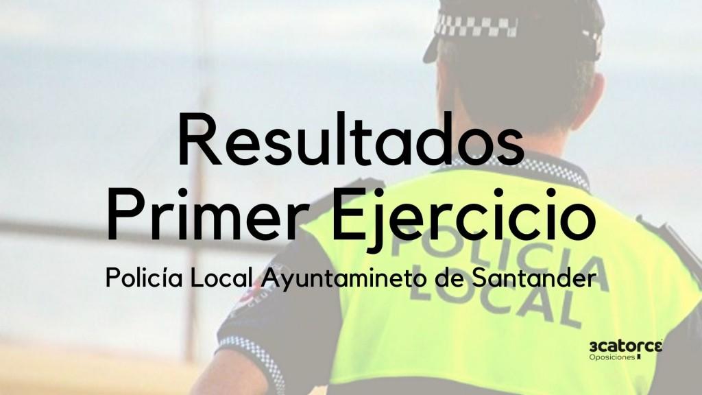 resultados-primer-ejercicio-oposiciones-policia-local-santander resultados primer ejercicio oposiciones policia local santander