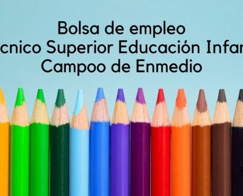 Bolsa empleo tecnico educacion infantil Campoo de Enmedio