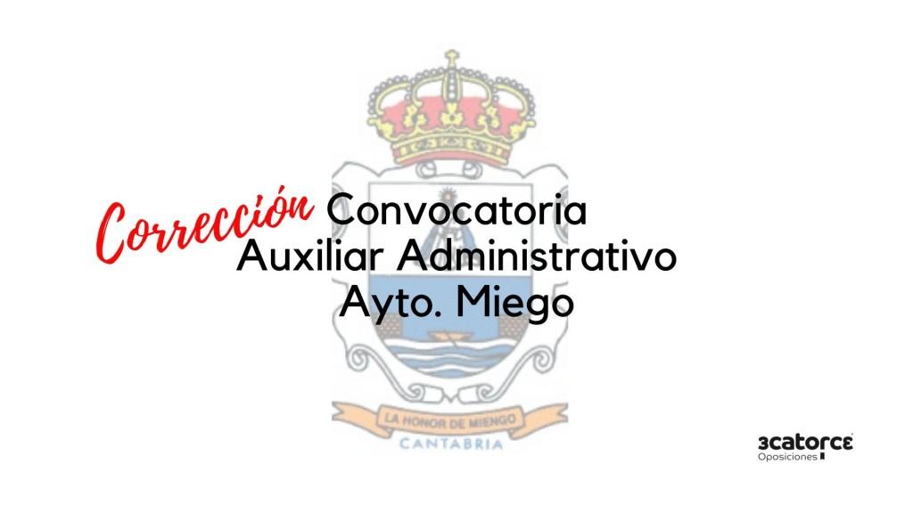 Correccion-convocatoria-Auxiliar-Administrativo-Miengo-2020 Correccion convocatoria Auxiliar Administrativo Miengo 2020