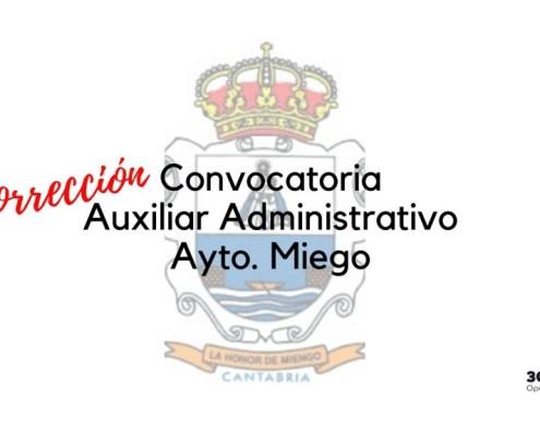 Correccion convocatoria Auxiliar Administrativo Miengo 2020