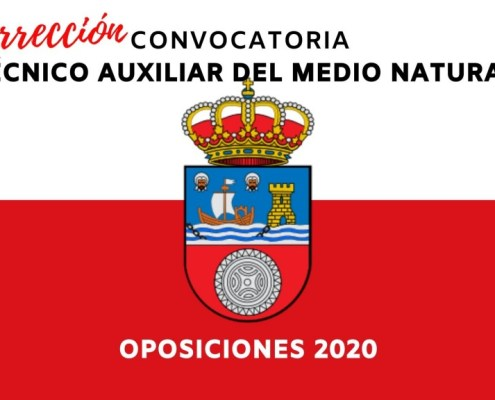 Correccion convocatoria auxiliar medio natural Cantabria 2020