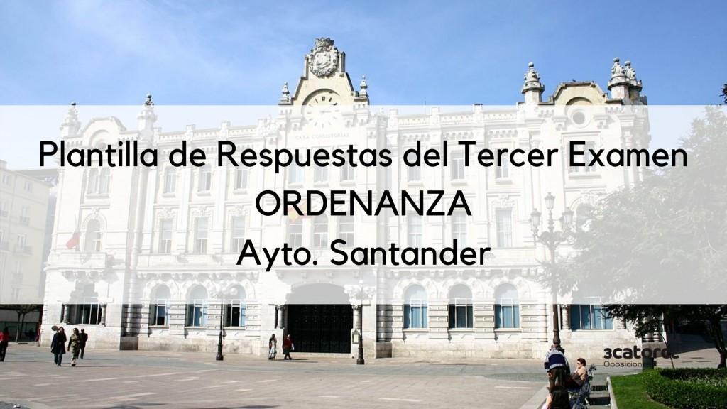 Plantilla-respuestas-tercer-examen-Ordenanza-Santander-2020-1 Plantilla respuestas tercer examen Ordenanza Santander 2020