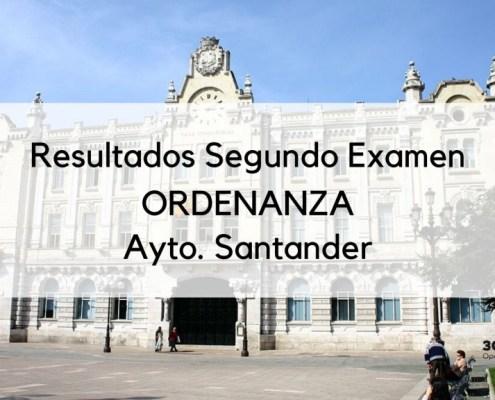 Resultados segundo examen Ordenanza Santander 2019