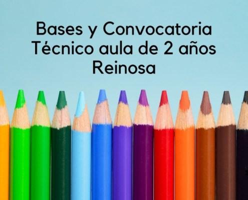 1 plaza tecnico aula 2 años Reinosa