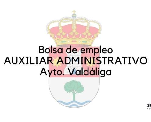 Bases y convocatoria bolsa auxiliar administrativo Valdaliga