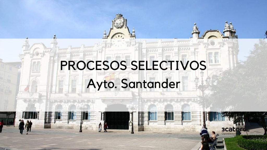 Procesos-selectivos-Santander-2020 El Ayuntamiento pospone las oposiciones Santander