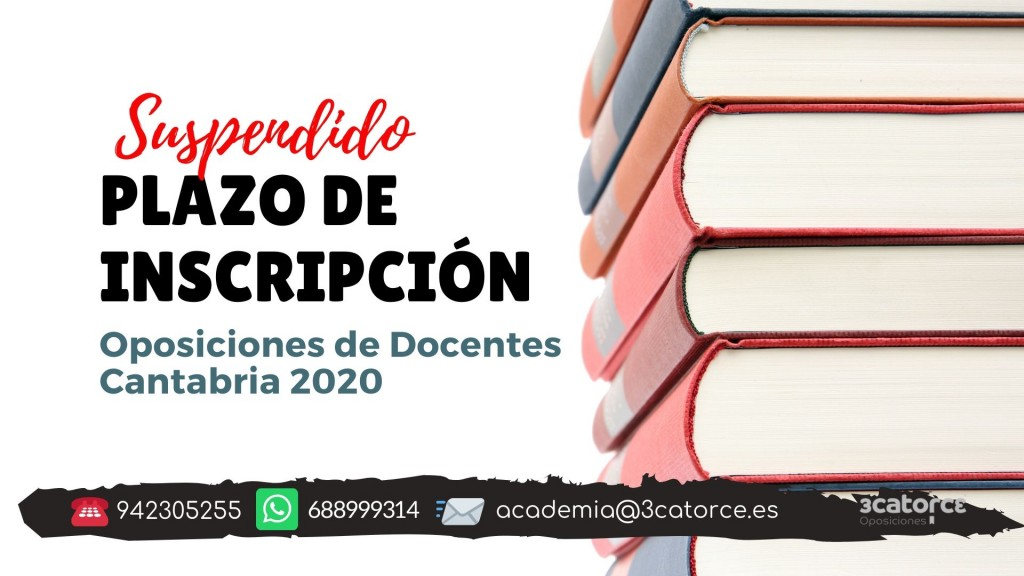 Suspendido-plazo-inscripcion-oposiciones-secundaria-2020-Cantabria-1 Suspendido plazo inscripcion oposiciones secundaria 2020 Cantabria