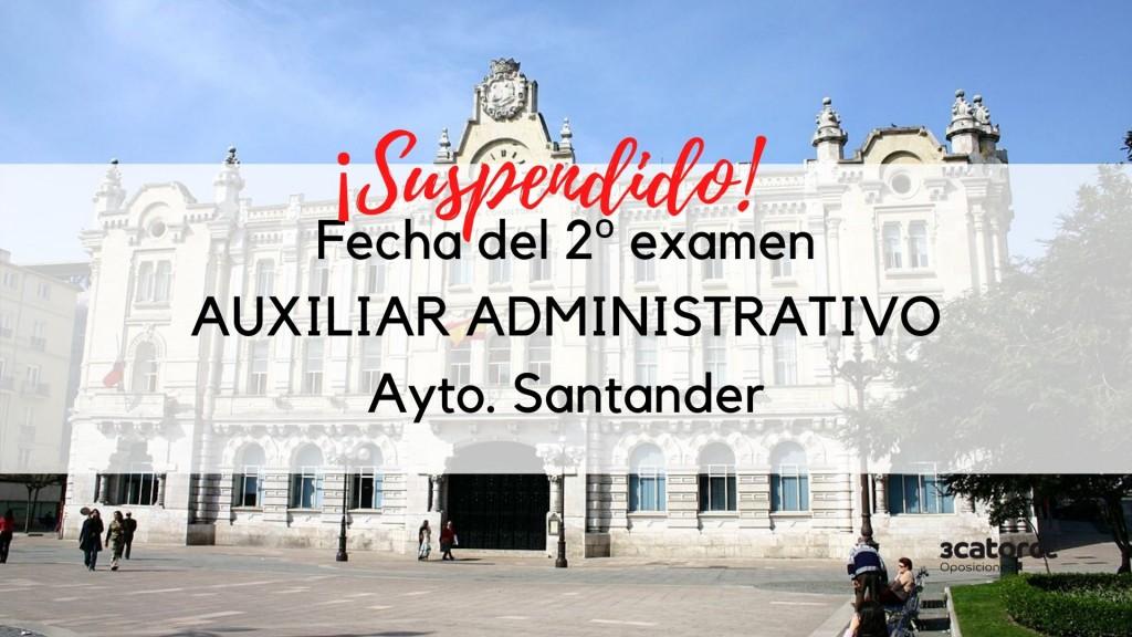 Suspendido-segundo-examen-auxiliar-administrativo-Santander-2020 Suspendido segundo examen auxiliar administrativo Santander 2020