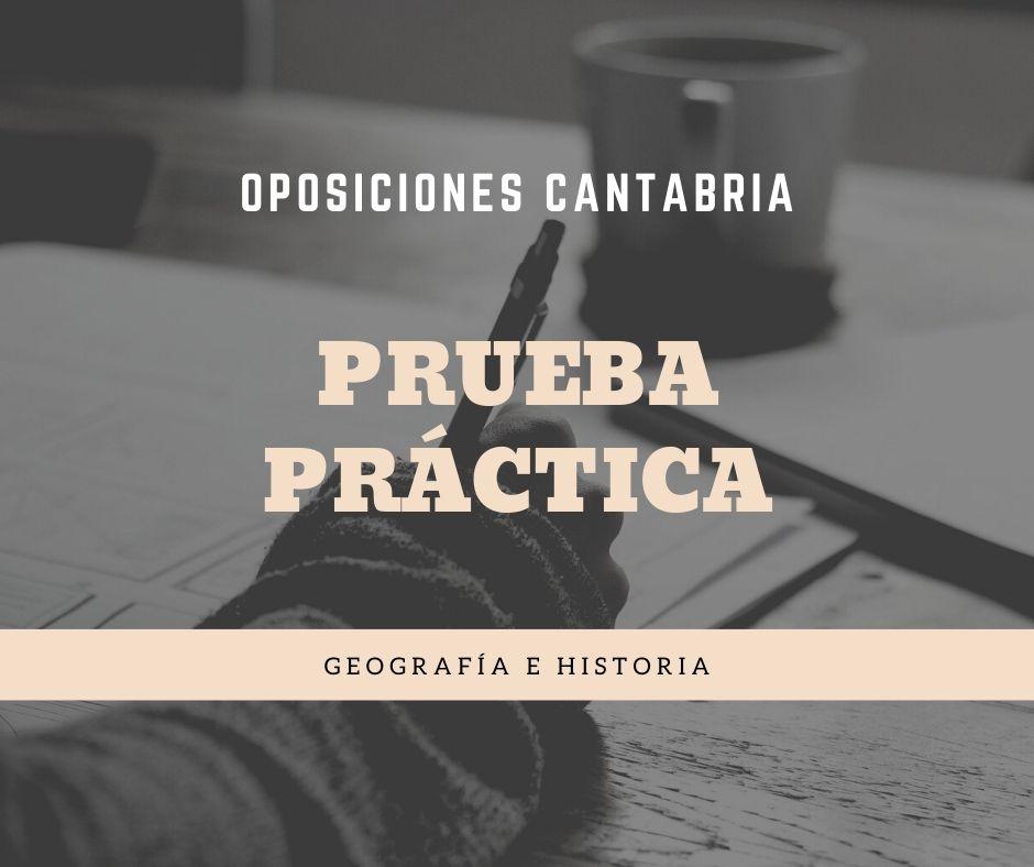 3-1 Prueba practica oposiciones Geografia Historia Cantabria