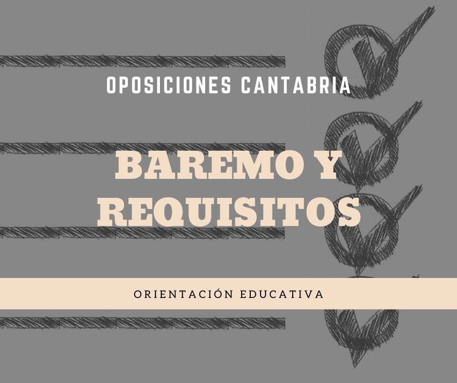 4-5 Baremo y requisitos oposiciones orientador educativo
