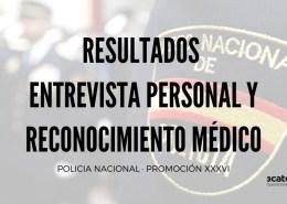 Resultados-entrevista-y-reconocimiento-oposiciones-policia-nacional Prevision 5000 plazas oferta empleo policia nacional y guardia civil