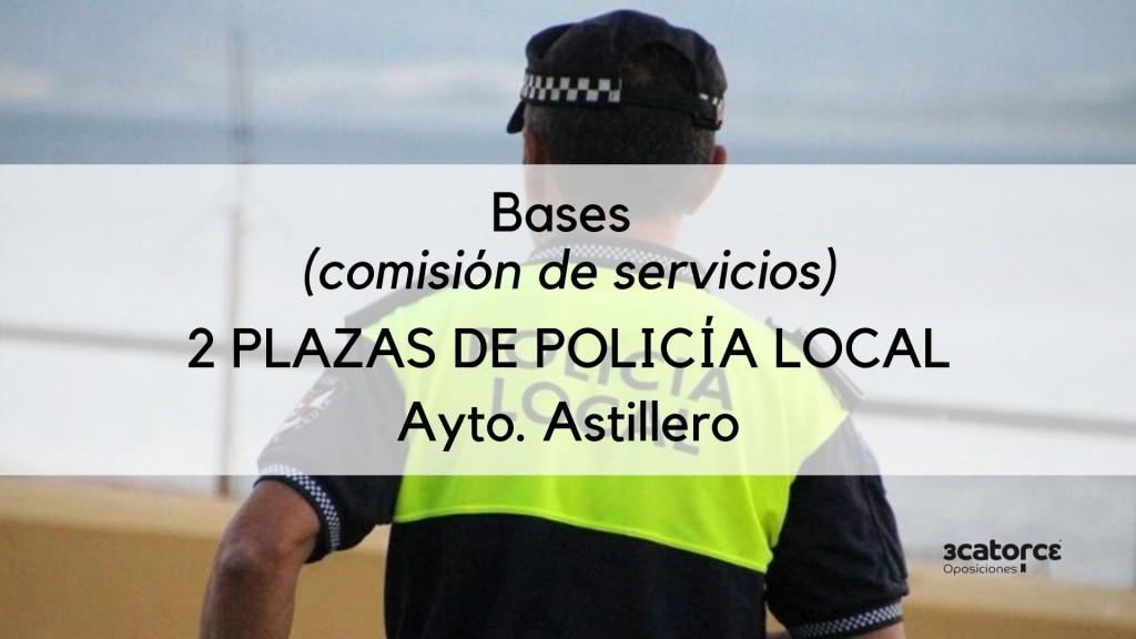 2-plazas-Policia-Local-Astillero-por-comision-de-servicios 2 plazas Policia Local Astillero por comision de servicios
