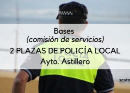 2-plazas-Policia-Local-Astillero-por-comision-de-servicios Convocatoria que abre el plazo de inscripcion Policia Local Medio Cudeyo