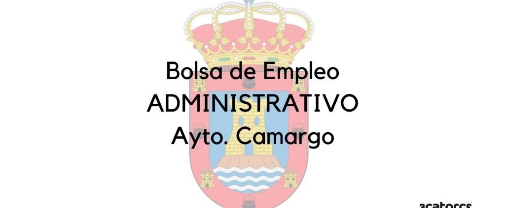 Convocatoria-bolsa-Administrativo-Camargo Correccion convocatoria Auxiliar Administrativo Miengo 2020