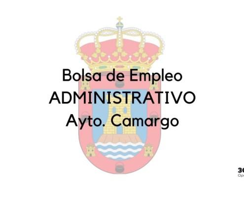 Convocatoria bolsa Administrativo Camargo