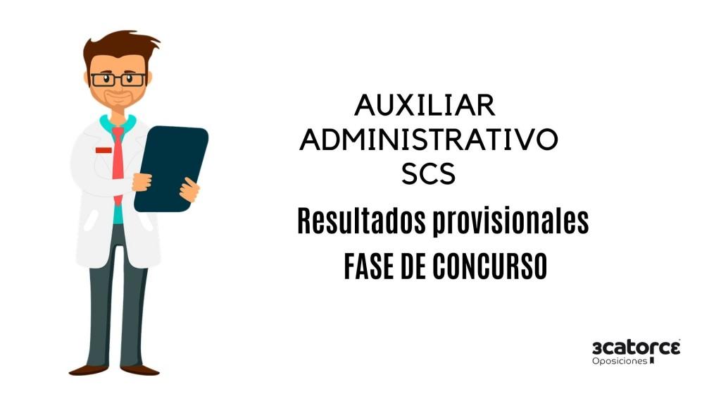 resultados-provisionales-fase-concurso-auxiliar-administrativo-scs resultados provisionales concurso auxiliar administrativo scs