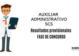 resultados-provisionales-fase-concurso-auxiliar-administrativo-scs Correccion errores Oferta Empleo Publico 2018 SCS