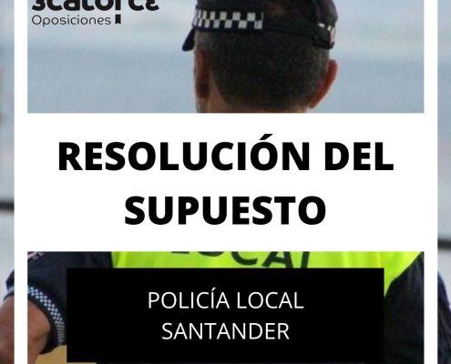 Supuesto corregido Policia Local Santander 2020