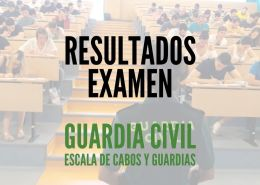 resultados-examen-guardia-civil-2020 Reclaman cambios academicos en requisitos guardia civil