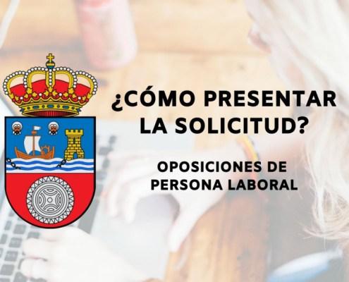 Como presentar la solicitud oposiciones personal laboral Cantabria