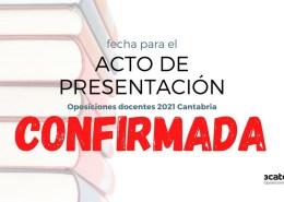 Confirmada-la-fecha-acto-presentacion-oposiciones-docentes-2021-Cantabria Bases y convocatoria docentes 2020 Cantabria