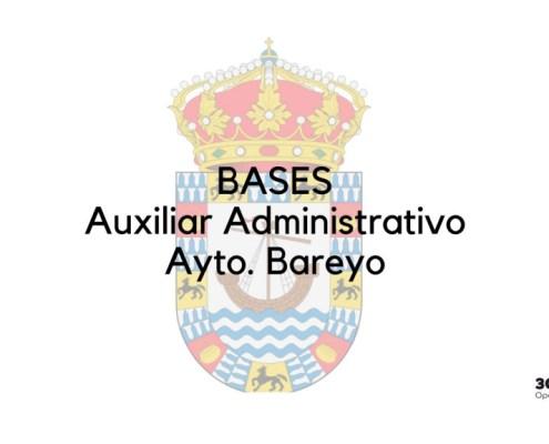 Bases que van a regir la convocatoria de 1 plaza Auxiliar Administrativo Bareyo