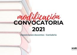Publicada-Orden-EDU-7-2021-modifica-la-convocatoria-oposiciones-docentes-2021-Cantabria Borrador convocatoria secundaria Cantabria 2020