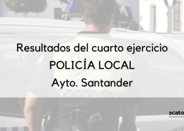 Publicado-el-resultado-psicotecnicos-Policia-Local-Santander Curso Intensivo oposiciones policia local Santander
